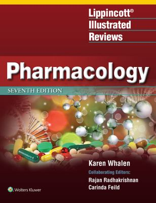 Lippincott Illustrated Reviews: Pharmacology