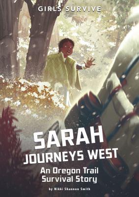 Sarah journeys west : by Smith, Nikki Shannon,
