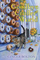 """Goodbye Cruller World"" Book Cover"