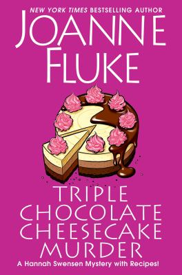 Triple chocolate cheesecake murder / by Fluke, Joanne,