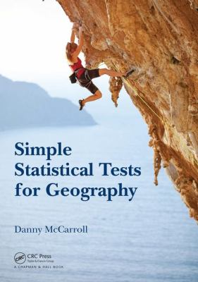 book cover: Simple Statistical Tests for Geography
