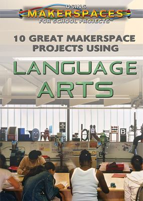 10 Great Makerspace Projects Using Language Arts cover