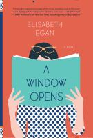 Book cover for A Window Opens by Elisabeth Egan