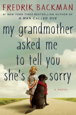 book cover: My Grandmother Asked Me to Tell You She's Sorry
