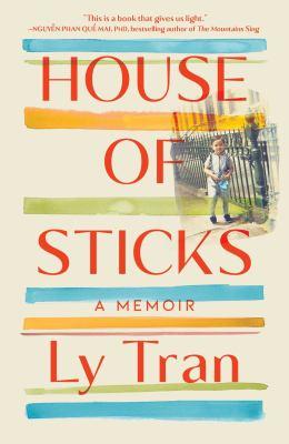 House of sticks : a memoir