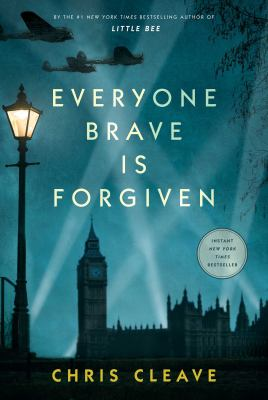 Everyone brave is forgiven (Hardback)