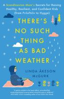Cover of There's No Such Thing as Bad Weather