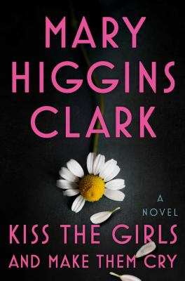 Kiss the Girls and Make Them Cry book cover