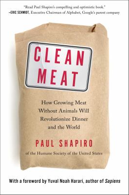Cover ArtClean Meat: How Growing Meat Without Animals Will Revolutionize Dinner and the World