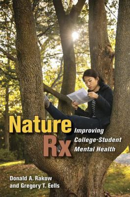 Nature Rx : improving college-student mental health