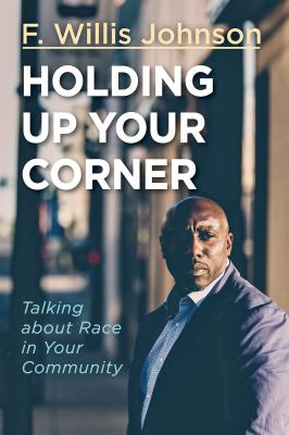 Holding up Your Corner: Talking About Race in Your Community