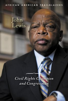 John Lewis: Civil Rights Champion and Congressman