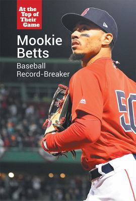 Mookie Betts: Baseball Record-Breaker