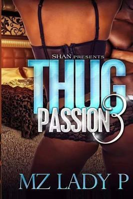 Thug Passion 3 - October
