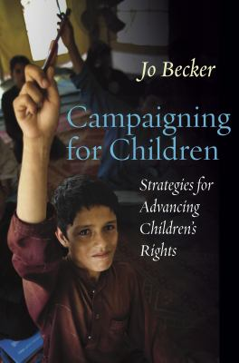 book cover of Campaigning for Children : Strategies for Advancing Children's Rights - click to open book in a new window