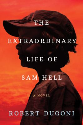 The Extraordinary Life of Sam Hell - August