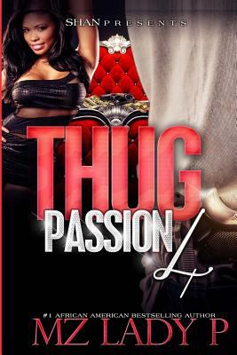 Thug Passion 4 - October