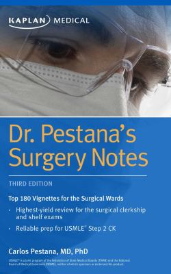 Dr. Pestana's surgery notes : top 180 vignettes for the surgical wards