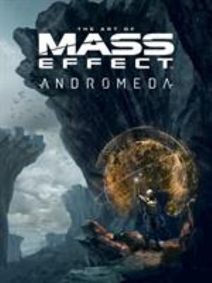 The art of Mass effect : Andromeda