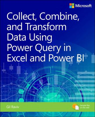 book cover: Collect, Combine and Transform Data Using Power BI and Power Query in Excel