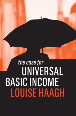 The Case for Universal Basic Income