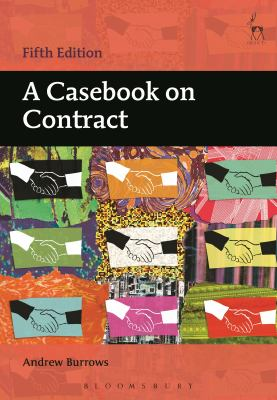 A casebook on contract / Andrew Burrows
