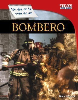 Un día en la vida de un bombero / by Herweck, Diana,