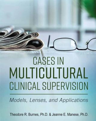 Casebook in Multicultural Clinical Supervision (First Edition)