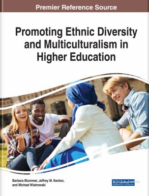 Promoting Ethnic Diversity and Multiculturalism in Higher Education Cover