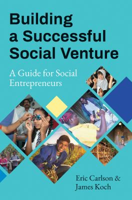 Book cover of Building a Successful Social Venture : A Guide for Social Entrepreneurs - click to open in a new window