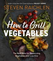 How to Grill Vegetables book cover