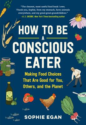 How to Be A Conscious Eater