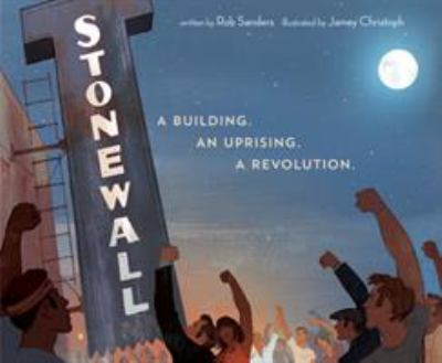 Stonewall: A Building. An Uprising. A Revolution. Cover Art