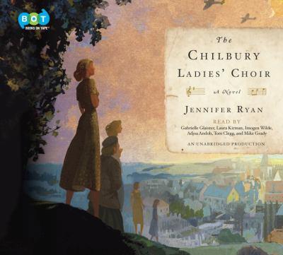 Details about The Chilbury Ladies' Choir: A Novel (sound recording)