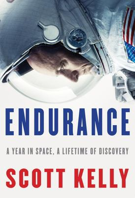 Endurance : A Year in Space