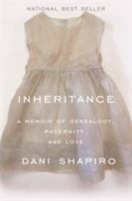 Details about Inheritance: A Memoir of Genealogy, Paternity, and Love