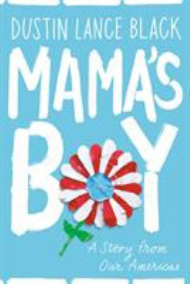 Mama's Boy: A Story from Our Americas book cover