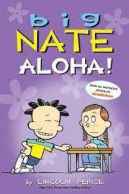 Big Nate. Aloha!