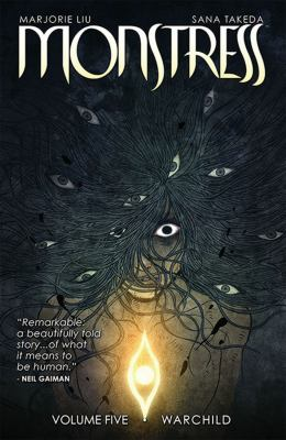Monstress. Volume five, Warchild by Liu, Marjorie M., author, creator.