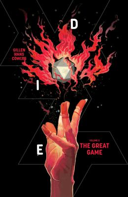 Die. Volume 3, The great game by Gillen, Kieron, author.