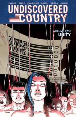 Undiscovered country. Volume two, Unity