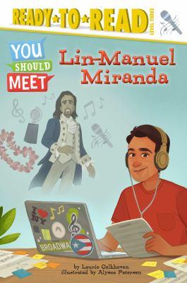You Should Meet Lin-Manuel Miranda