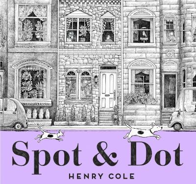Spot & Dot by Henry Cole