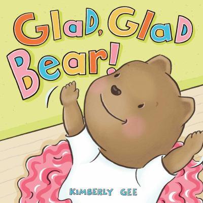 Glad glad bear