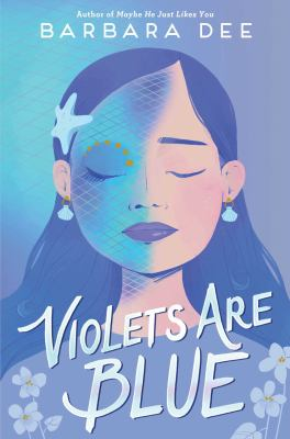 Violets are blue by Dee, Barbara, author.