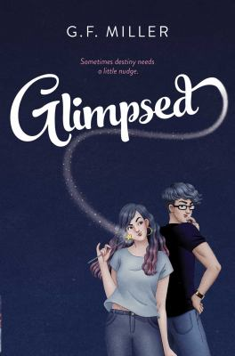 Glimpsed / by Miller, G. F.,