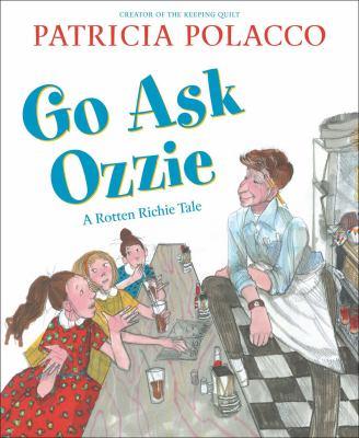 Go Ask Ozzie: A Rotten Richie Story