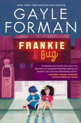 Frankie & Bug by Forman, Gayle, author.