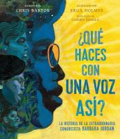 Cover image for ¿Qué haces con una voz así? (What Do You Do with a Voice Like That?)