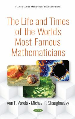 book cover: The Life and Times of the World's Most Famous Mathematicians